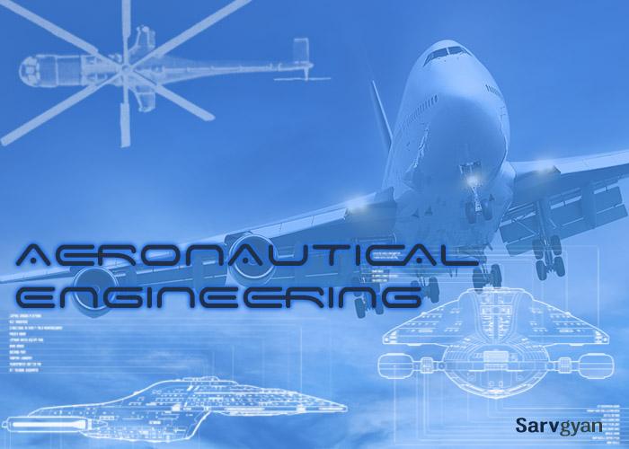 Aeronautical Engineering (AE): Courses, Jobs, Salary, Books