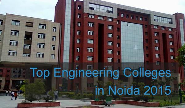 Top Engineering Colleges in Noida 2015