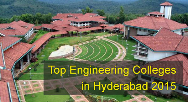 top engineering colleges in Hyderabad 2015