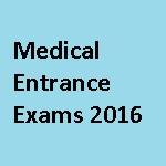 Medical Entrance Exam 2016