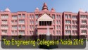Top Engineering Colleges in Noida 2016