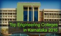 Top Engineering Colleges in Karnataka 2016