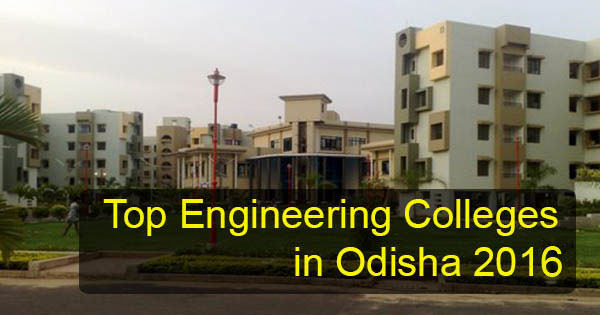 Top engineering colleges in odisha 2016