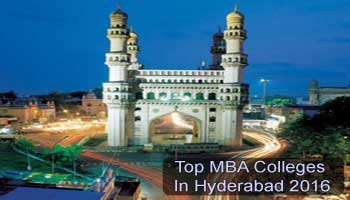 Top MBA Colleges in Hyderabad 2016