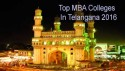 Top MBA Colleges in Telangana 2016