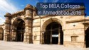 Top MBA Colleges in Ahmedabad 2016
