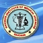 Raichur Institute of Medical Sciences, Raichur