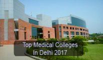Top Medical Colleges in Delhi 2017