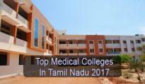 Top Medical Colleges in Tamil Nadu 2017