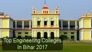 Top Engineering Colleges in Bihar 2017