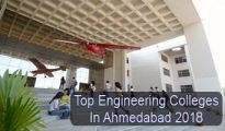 Top Engineering Colleges in Ahmedabad 2018