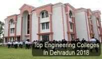 Top Engineering Colleges in Dehradun 2018