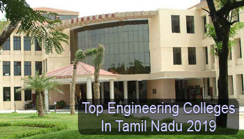 Top Engineering Colleges in Tamil Nadu 2019
