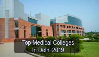 Top Medical Colleges in Delhi 2019