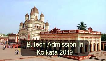B.Tech Admission in Kolkata 2019