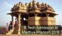 B.Tech Admission in Madhya Pradesh 2019
