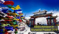 mbbs admission in arunachal pradesh 2018