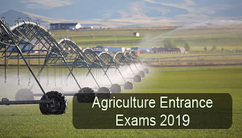 Agriculture Entrance Exams 2019 - National, State