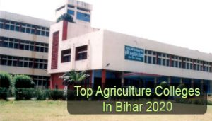 Top Agriculture Colleges in Bihar 2020