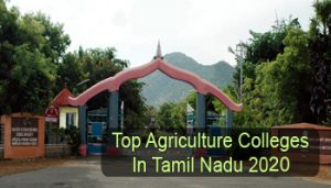 Top Agriculture Colleges in Tamil Nadu 2020