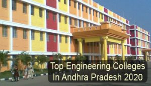 Top Engineering Colleges in Andhra pradesh 2020