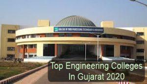 Top Engineering Colleges in Gujarat 2020