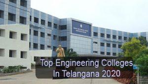 Top Engineering Colleges in Telangana 2020