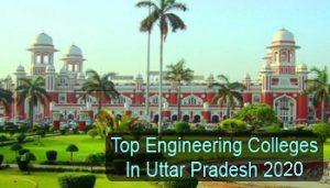 Top Engineering Colleges in Uttar Pradesh 2020