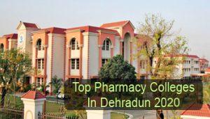 Top Pharmacy Colleges in Dehradun 2020