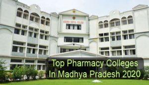 Top Pharmacy Colleges in Madhya Pradesh 2020