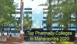 Top Pharmacy Colleges in Maharashtra 2020