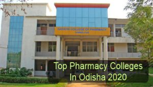 Top Pharmacy Colleges in Odisha 2020