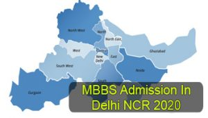 MBBS Admission in Delhi NCR 2020