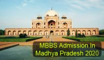 MBBS Admission in Madhya Pradesh 2020