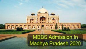 MBBS Admission in Madhya Pradesh 2020
