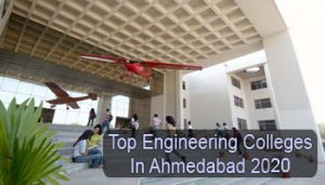 Top Engineering Colleges in Ahmedabad 2020