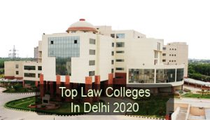 Top Law Colleges in Delhi 2020