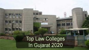 Top Law Colleges in Gujarat 2020