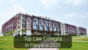 Top Law Colleges in Haryana 2020