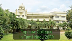 Top Law Colleges in Tamil Nadu 2020