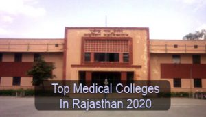 Top Medical Colleges in Rajasthan 2020