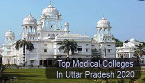 Top Medical Colleges in Uttar Pradesh 2020