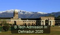 B.Tech Admission in Dehradun 2020