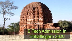 BTech Admission in Chhattisgarh 2020