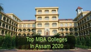 Top MBA Colleges in Assam 2020