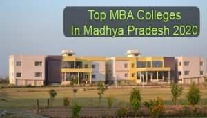 Top MBA Colleges in Madhya Pradesh 2020