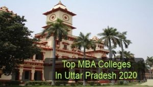 Top MBA Colleges in Uttar Pradesh 2020