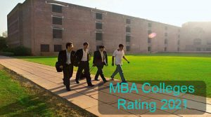 MBA Colleges Rating 2021