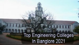 Top Engineering College in Bangalore 2021