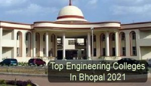Top Engineering Colleges in Bhopal 2021